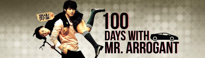 100 Days with Mr. Arrogant – DramaQueen 100 Days With Mr Arrogant